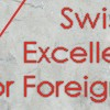 Swiss Government Excellence Scholarships for Foreign Scholars and Artists for the Academic Year 2014-2015