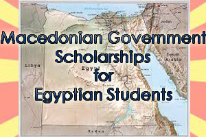 Macedonian Government Scholarships for Egyptian Students