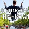 study in THE NETHERLANDS scholarship positions